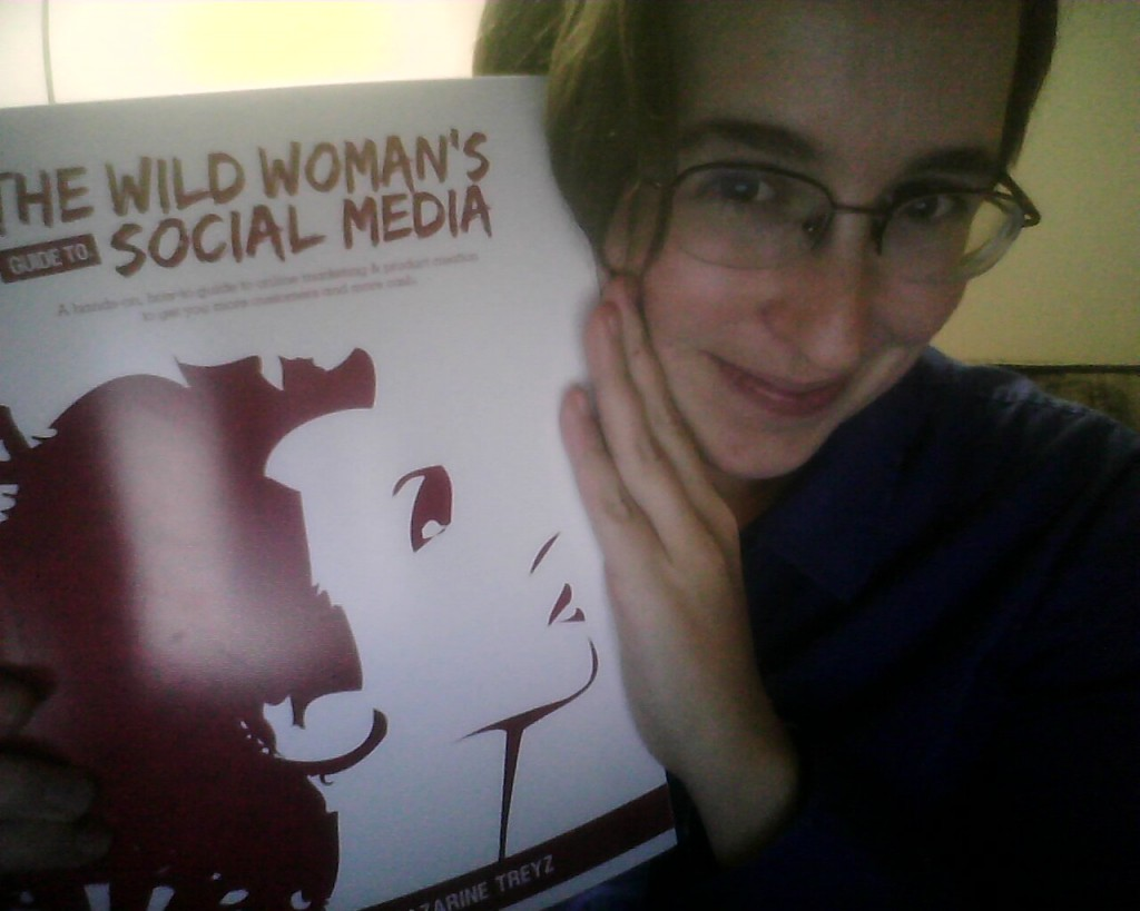 Wild Woman's Guide to Social Media, Mazarine Treyz