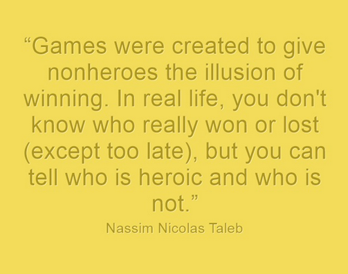 Games-hero-taleb-quote